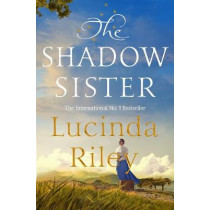 The Shadow Sister by Lucinda Riley, 9781529005240