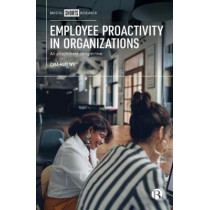 Employee Proactivity in Organizations: An Attachment Perspective by Chia-Huei Wu, 9781529200577