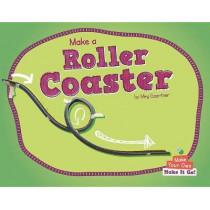 Make a Roller Coaster by Meg Gaertner, 9781599539270