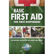 Basic First Aid for First Responders by Bryan Enberg, 9781620053089