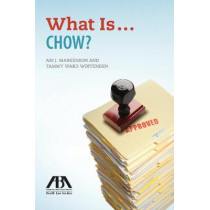 What Is . . . Chow? by American Bar Association, 9781641052054