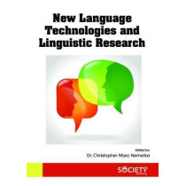 New Language Technologies and Linguistic Research by Christopher Marc Nemelka, 9781773613253