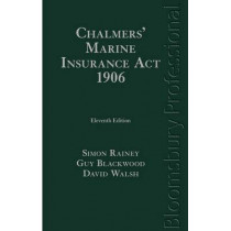 Chalmers' Marine Insurance Act 1906 by David F. Walsh, 9781780431253