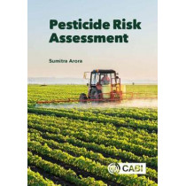 Pesticide Risk Assessment by Dr Sumitra Arora, 9781780646336