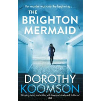 The Brighton Mermaid by Dorothy Koomson, 9781784755423