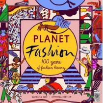 Planet Fashion: 100 years of fashion history by Natasha Slee, 9781786031945