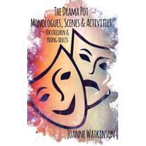 The Drama Pot by Joanne Watkinson, 9781788762595