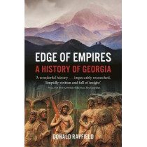 Edge of Empires: A History of Georgia by Donald Rayfield, 9781789140590