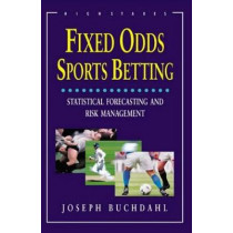 Fixed Odds Sports Betting: The Essential Guide by Joseph Buchdahl, 9781843440192