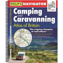 Philip's Navigator Camping and Caravanning Atlas of Britain: Spiral 3rd Edition by Philip's Maps and Atlases, 9781849075091