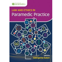 Law and Ethics for Paramedics: An Essential Guide, 9781859596678