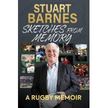 Sketches From Memory: A Rugby Memoir by Stuart Barnes, 9781909715714