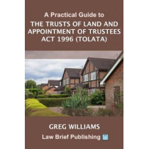 A Practical Guide to TOLATA Claims by Greg Williams, 9781911035978