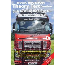 DVSA revision theory test questions, guide to passing the driving test and truckers' handbook: combined edition by Malcolm Green, 9781911589556
