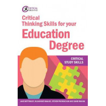Critical Thinking Skills for your Education Degree by Jane Bottomley, 9781912508570
