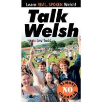 Talk Welsh by Heini Gruffudd, 9781912631056