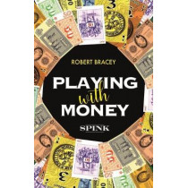 Playing With Money by Robert Bracey, 9781912667048