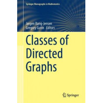 Classes of Directed Graphs by Jorgen Bang-Jensen, 9783319718392