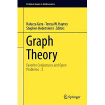 Graph Theory: Favorite Conjectures and Open Problems - 2 by Ralucca Gera, 9783319976846