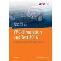 Vpc - Simulation Und Test 2016: Herausforderungen Durch Die Rde-Gesetzgebung by Johannes Liebl, 9783658167530