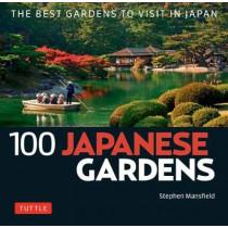 100 Japanese Gardens by Stephen Mansfield, 9784805314562