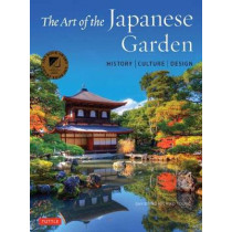 The Art of the Japanese Garden: History / Culture / Design by D. Young, 9784805314975