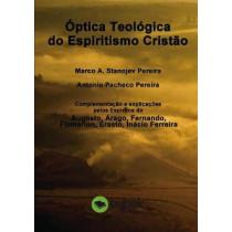 Optica Teologica Do Espiritismo Cristao by Marco Pereira a Stanojev, 9788468644127