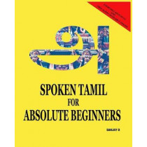 Spoken Tamil for Absolute Beginners by Sanjay D, 9789352912230
