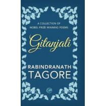 Gitanjali by Sir Rabindranath Tagore, 9789387669079