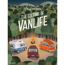 The Rolling Home presents The Culture of Vanlife by Rolling Magazine, 9789401449779