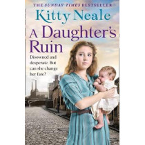 A Daughter's Ruin by Kitty Neale, 9780008270940