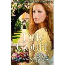 The Country Bride (The Village Secrets, Book 3) by Dilly Court, 9780008287832