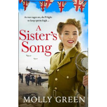 A Sister's Song (The Victory Sisters, Book 2) by Molly Green, 9780008332471