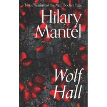 Wolf Hall (The Wolf Hall Trilogy) by Hilary Mantel, 9780008366759