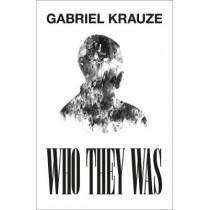 Who They Was by Gabriel Krauze, 9780008374990