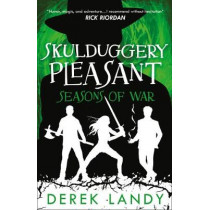 Seasons of War (Skulduggery Pleasant, Book 13) by Derek Landy, 9780008386160