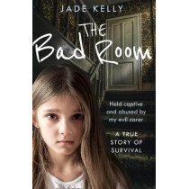 The Bad Room by Jade Kelly, 9780008388959