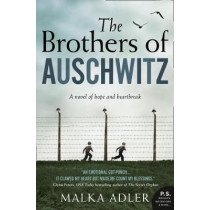 The Brothers of Auschwitz by Malka Adler, 9780008398439
