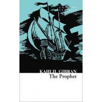 The Prophet (Collins Classics) by Kahlil Gibran, 9780008399948