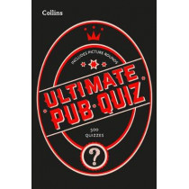 Collins Ultimate Pub Quiz: 10,000 easy, medium and difficult questions with picture rounds by Collins Puzzles, 9780008406226