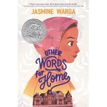 Other Words for Home by Jasmine Warga, 9780062747808