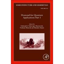 Diamond for Quantum Applications: Volume 103 by Christoph Nebel, 9780128202401