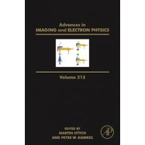 Advances in Imaging and Electron Physics: Volume 215 by Peter W. Hawkes, 9780128210017