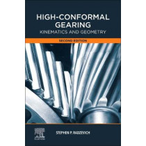 High-Conformal Gearing: Kinematics and Geometry by Stephen Radzevich, 9780128212240