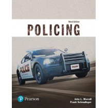 Policing (Justice Series) by John L. Worrall, 9780134441924