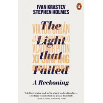 The Light that Failed: A Reckoning by Ivan Krastev, 9780141988108