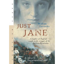Just Jane by William Lavender, 9780152054724