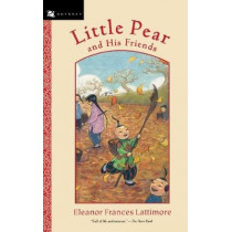 Little Pear and His Friends by Eleanor,Frances Lattimore, 9780152054908