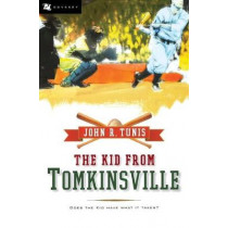 Kid from Tomkinsville by John,R. Tunis, 9780152056414
