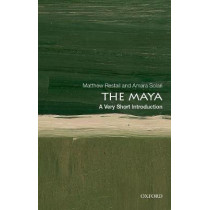 The Maya: A Very Short Introduction by Matthew Restall, 9780190645021